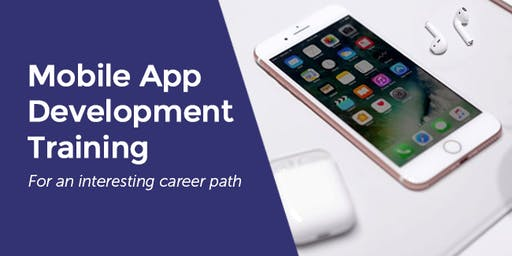 Android app and iOS app development Training