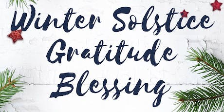 Winter Solstice Gratitude Blessing - Charity Donation Basis tickets