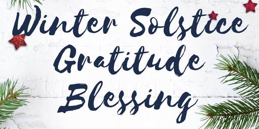 Winter Solstice Gratitude Blessing - Charity Donation Basis