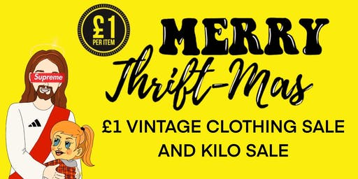 £1 VINTAGE CLOTHING SALE & KILO SALE