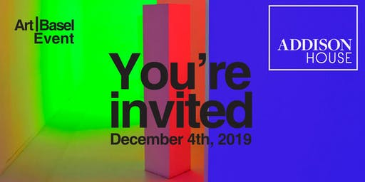 Addison House Art Basel Event at Design District