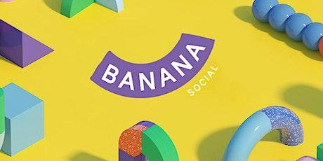 Banana Social Summer Series II tickets