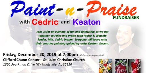 Paint-n-Praise with Cedric & Keaton