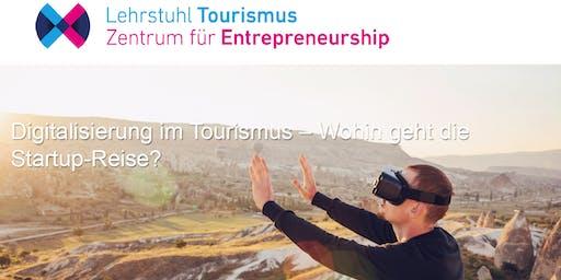 Digitalisierung im Tourismus - Wohin geht die Startup-Reise?