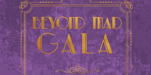 Beyond Mad Gala [21+ yrs Old]