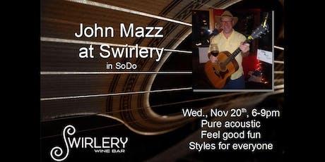 John Mazz at Swirlery tickets