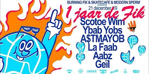 1 Jaar de Fik - Burning Fik, Modern Sperm & Skatecafe