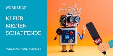 Workshop - KI für Medienschaffende Tickets