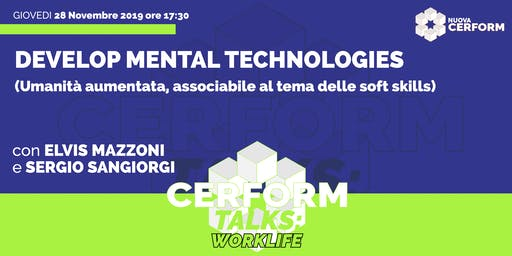 #CerformTalks - Develop Mental Technologies