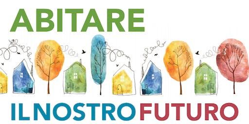 Abitare il nostro futuro - CoHousing e Sostegno all'Abitare