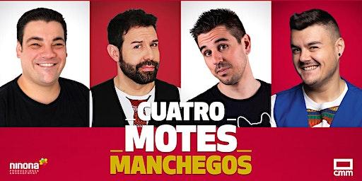 CUATRO MOTES MANCHEGOS EN EL PROVENCIO