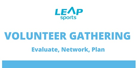 LEAP Sports Volunteer Gathering tickets