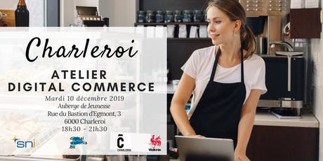 Charleroi | Atelier Digital Commerce billets