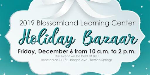 2019 Blossomland Learning Center Holiday Bazaar