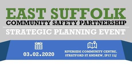 East Suffolk Community Safety Partnership - Planning Event tickets