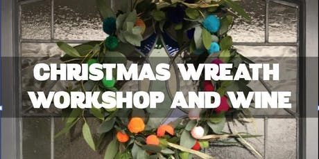 CHRISTMAS WREATH WORKSHOP, 5th or 8th Dec, Hove. £25  tickets
