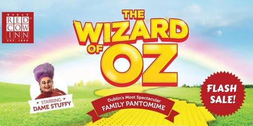 The Wizard of Oz Panto- FLASH SALE