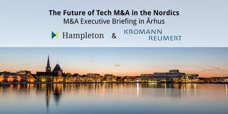The Future of Tech M&A in the Nordics - M&A Executive Briefing in Århus tickets