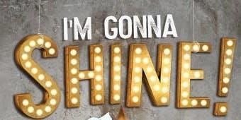 I'm Gonna Shine