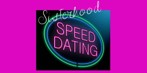 Sisterhood Speed Dating
