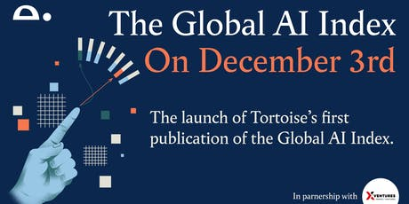 Tortoise ThinkIn - The Global AI Index Launch tickets