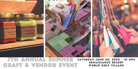 7th Annual Summer Craft & Vendor Event tickets