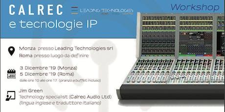 Workshop Calrec Audio Ltd e tecnologie IP biglietti