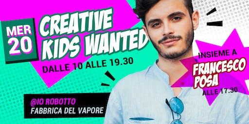 Francesco Posa x Creative Kids Wanted @ Io, Robotto