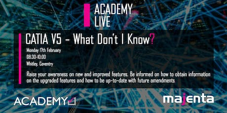 Academy Live	CATIA V5 - What Don't I Know? tickets