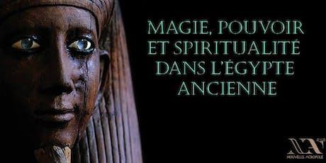 Magie, pouvoir et spiritualité dans l'Egypte ancienne billets