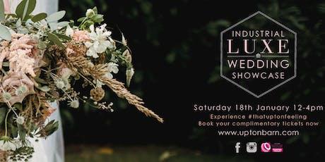 Upton Barn & Walled Garden Industrial Luxe Wedding Showcase tickets