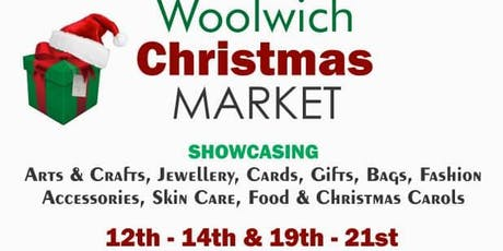 WOOLWICH CHRISTMAS MARKET FEATURING AFRICAN  CHRISTMAS  MARKET tickets