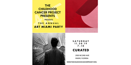Art Miami Opening Night Party Benefitting The Childhood Cancer Project