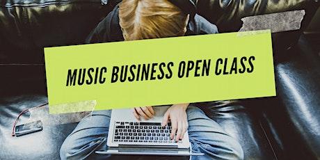 Music Business Open Class tickets