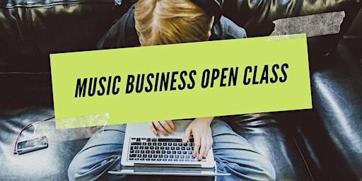 Music Business Open Class