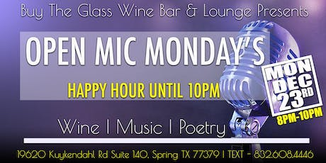 Open Mic Monday's    Music, Poetry & Wine tickets
