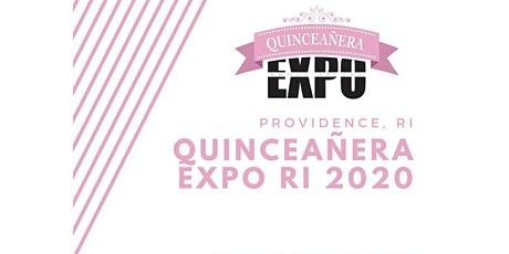 Quinceañera Expo RI 2020 tickets