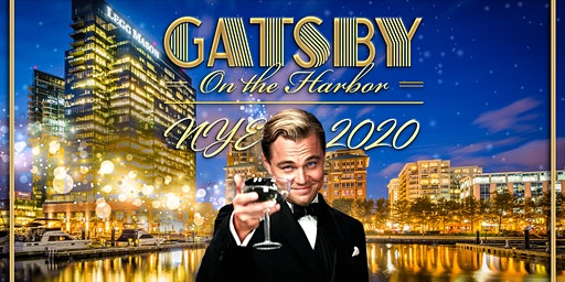 Gatsby on the Harbor NYE 2020 (Baltimore)