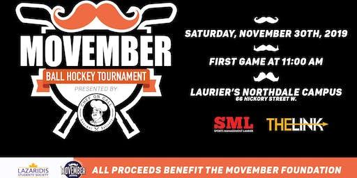 The Movember Ball Hockey Tournament