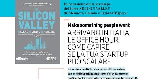 ARRIVANO IN ITALIA LE OFFICE HOUR: come capire se una startup può scalare