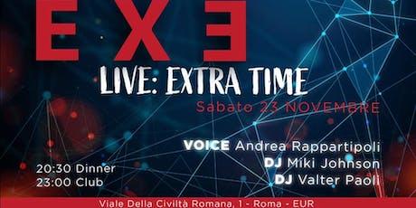 Exe Roma Sabato 23 Novembre 2019 - biglietti