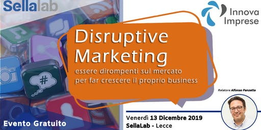 Evento Gratuito Lecce - Disruptive Marketing