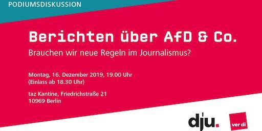 Berichten über AfD & Co.: Brauchen wir neue Regeln im Journalismus?