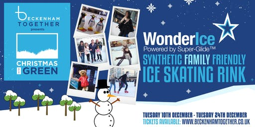 Beckenham Together presents Christmas on the Green Ice Skating