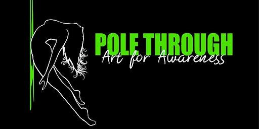Pole Through: Art for Awareness 2020