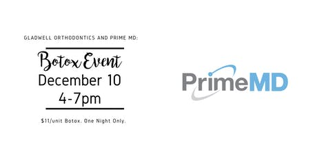 GLO and Botox Event with PrimeMD tickets