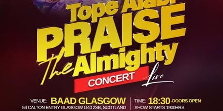 Tope Alabi : Praise The Almighty Concert Glasgow tickets