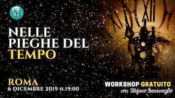 """Workshop gratuito """"Nelle pieghe del tempo"""" con Stefano Benemeglio"""