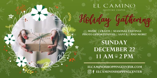 Holiday Gathering at El Camino Shopping Center