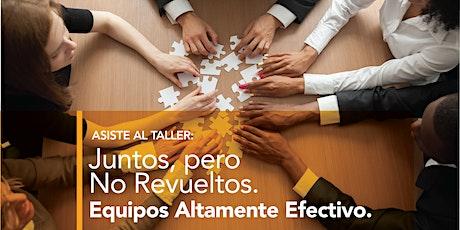 Juntos, Pero No Revueltos- Trabajo en Equipo -3 abril 2020 tickets